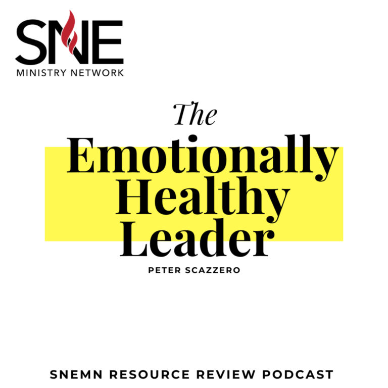 Resource Review – The Emotionally Healthy Leader (Peter Scazzero)
